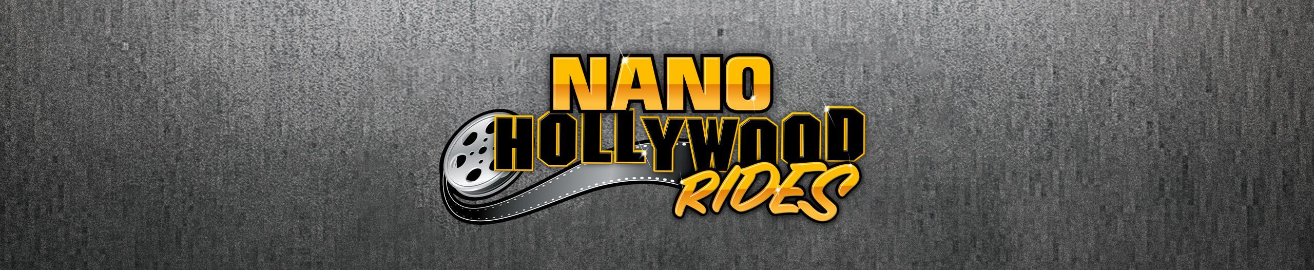Nano Hollywood Rides
